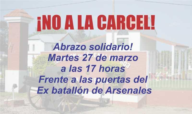 ¡NO a la carcel! Beltranences organizan Abrazo solidario frente al Ex Batallón de Arsenales