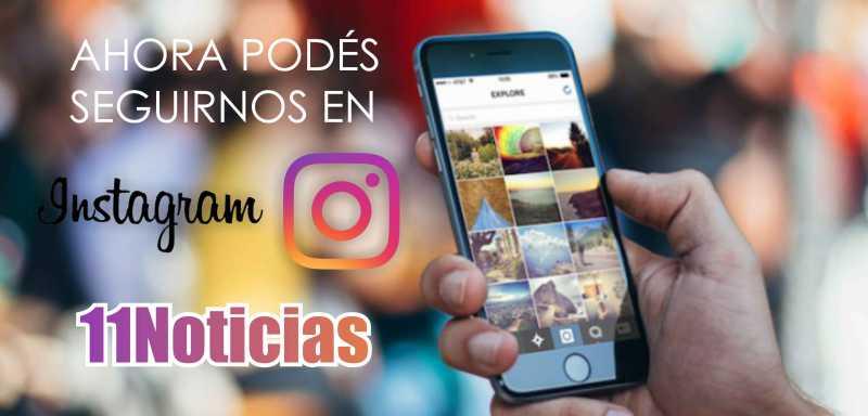 11Noticias ahora en Instagram